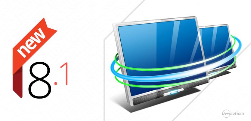 Remote Desktop Manager version 8.1