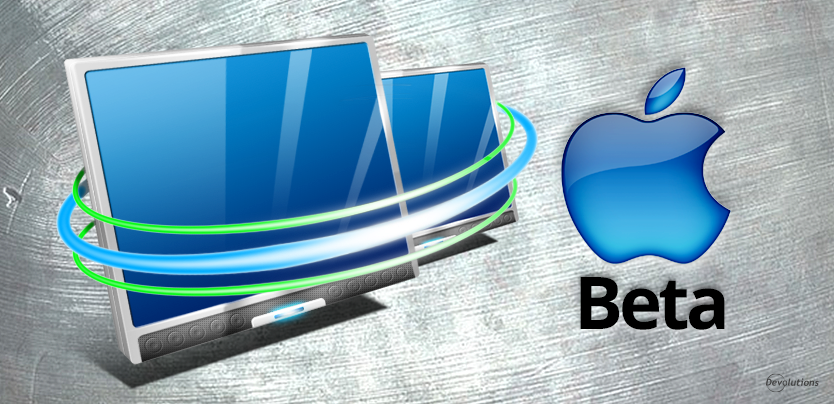 Remote Desktop Manager for Mac Beta registration closing today!