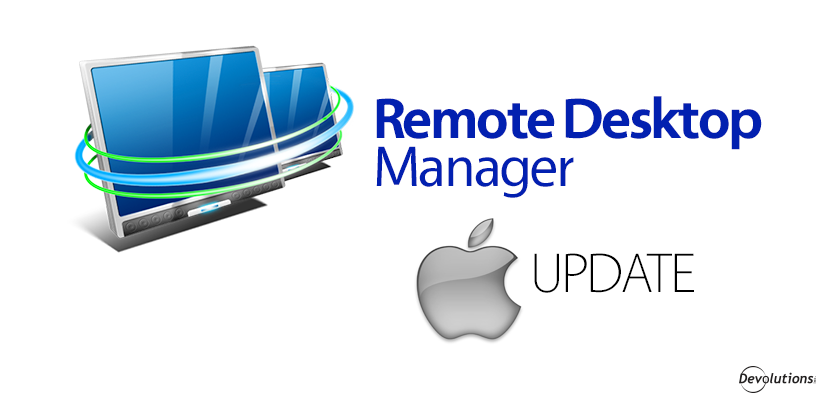 Remote Desktop Manager for Mac Beta Update