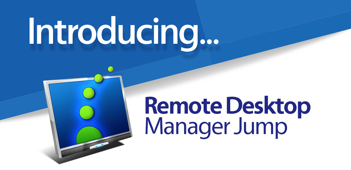 Remote Desktop Manager Jump Beta