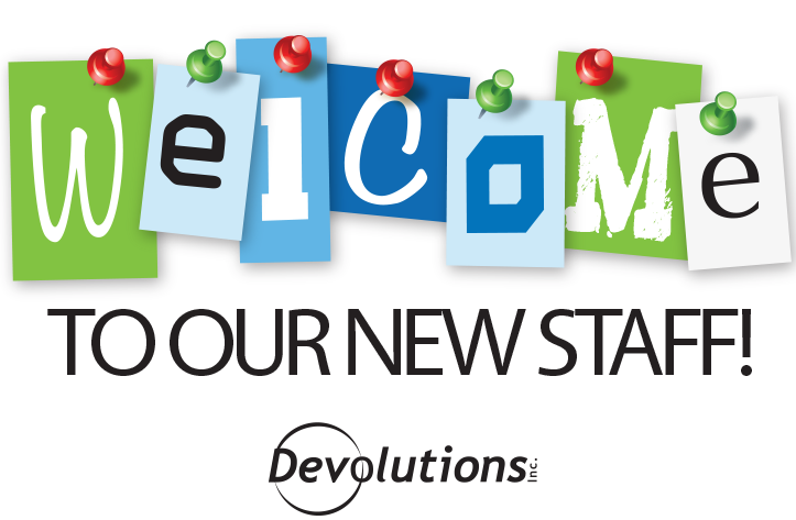 Meet Our Newest Devolutions Team Members The
