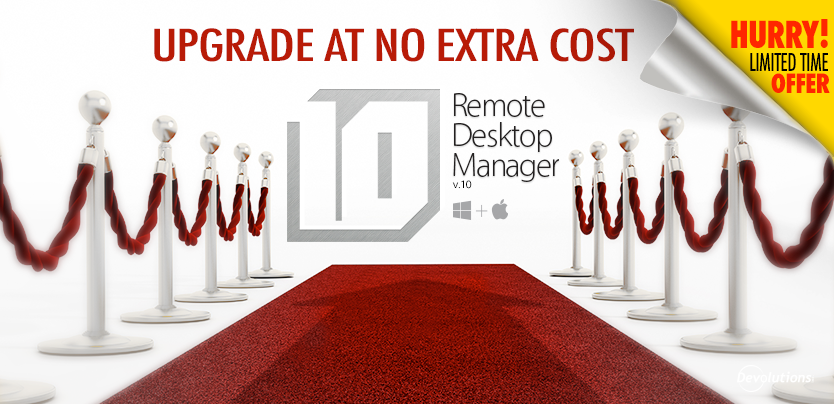 Limited-time offer: Remote Desktop Manager 10 (including the Mac version) at the price of Remote Desktop Manager 9!