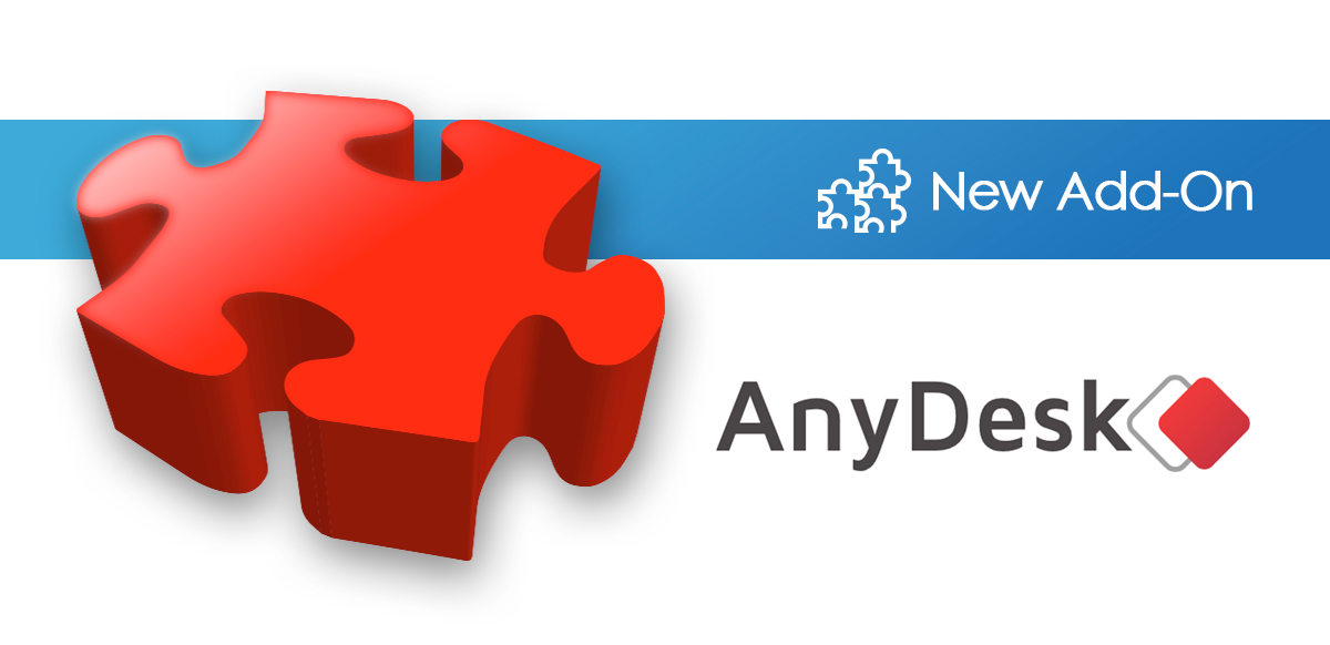 Say Hello to the NEW AnyDesk Add-on!
