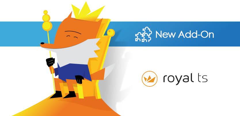 RDM + RoyalTS = The Add-On Family Grows Again!