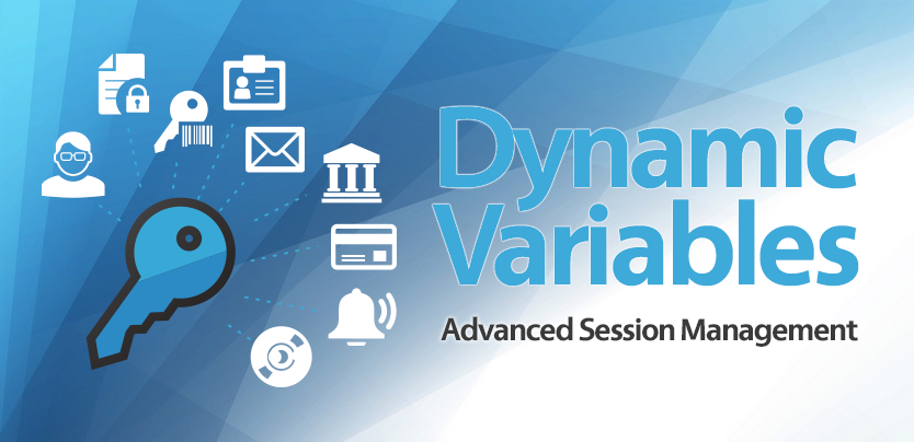 Dynamic Variables - Advanced Sessions