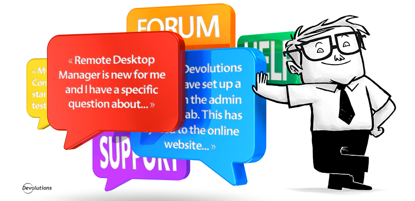 Get Answers in the Devolutions Forum!