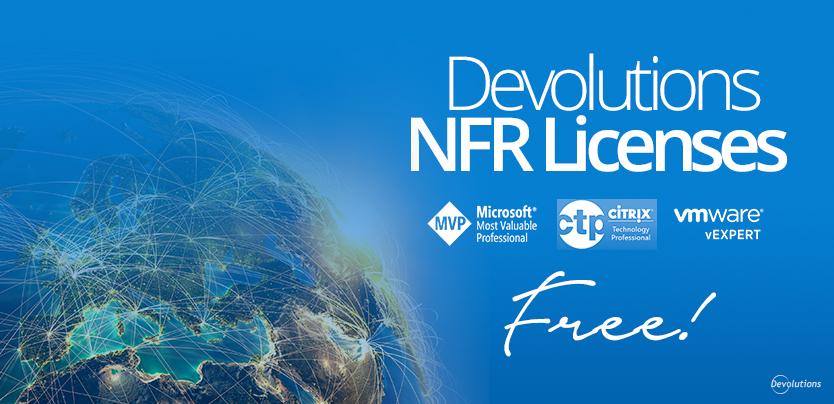 Devolutions NFR License for Microsoft MVP, Citrix Professional, vmware vExpert