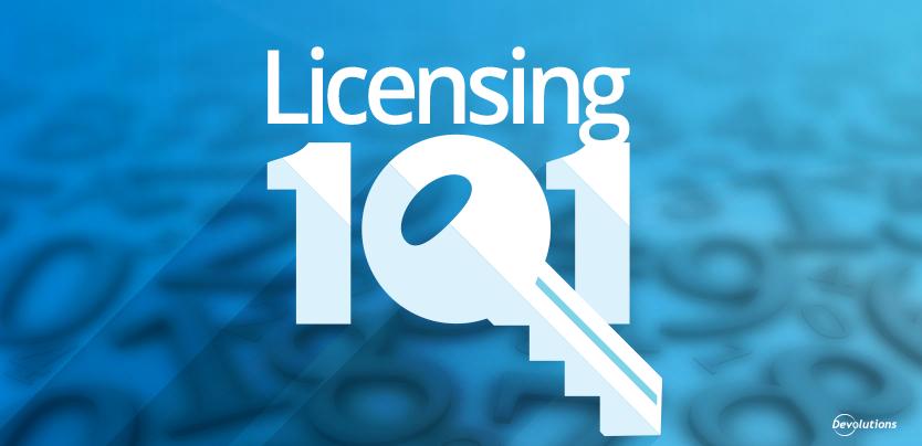 Devolutions Licensing FAQ
