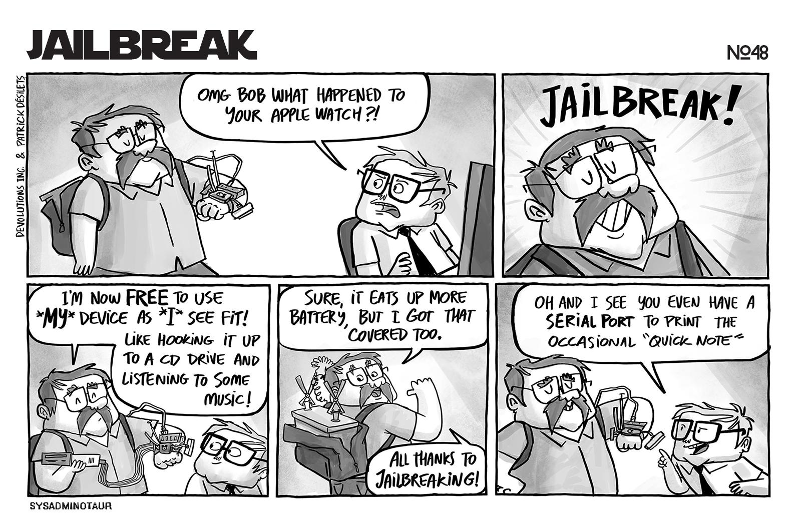 Jailbreak Sysadminotaur #48 - IT comic for the IT world