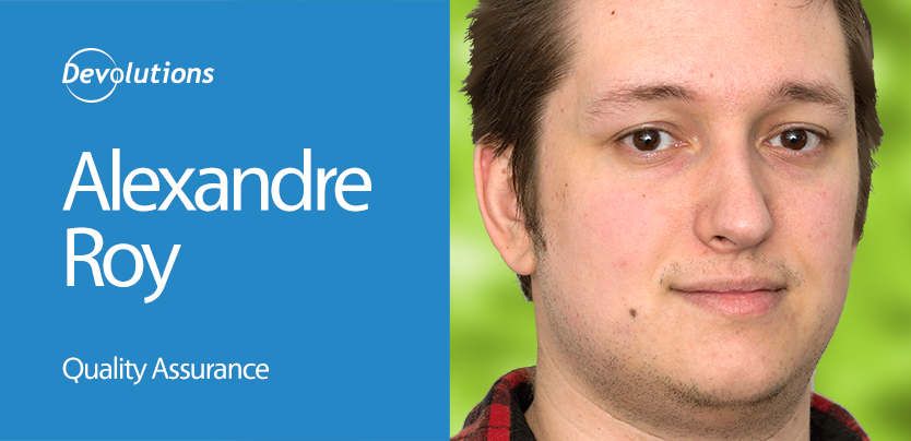 Meet Our New QA Specialist Alexandre Roy!