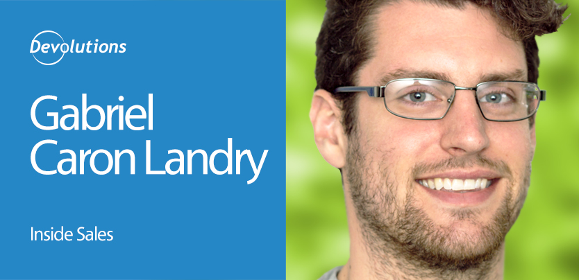 Meet Our New Inside Sales Rep…Gabriel Caron Landry!