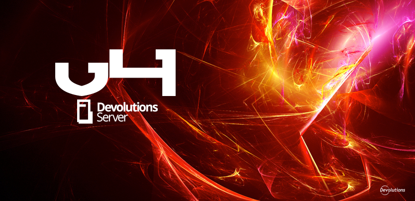 New Release: Devolutions Server 4.0 – High-End Remote Desktop Management Platform