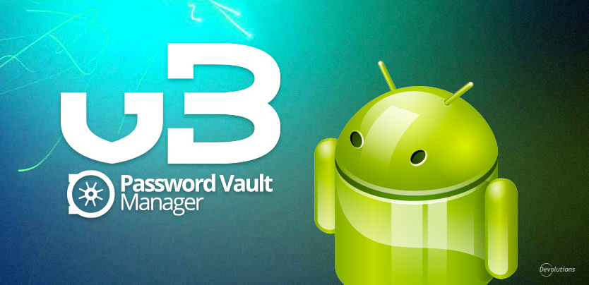 Password Vault Manager for Android 3.0 Is Here!
