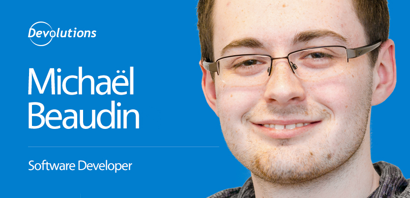 Meet Our New Windows Developer: Michael Beaudin