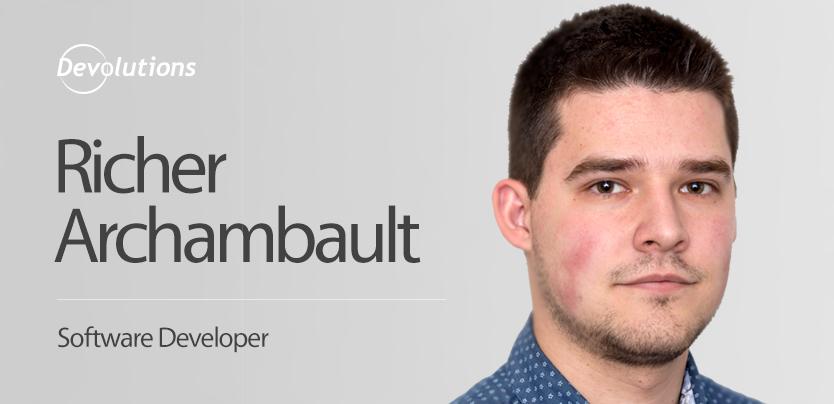 Meet Our New Software Developer Richer Archambault!