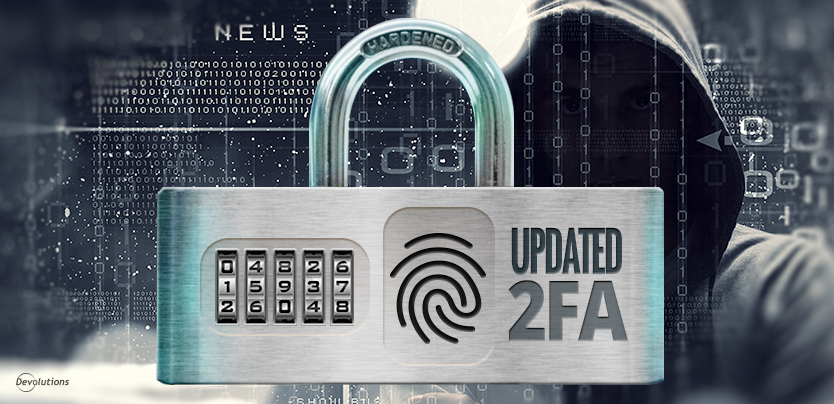 Devolutions 2 Factor Authentication Comparaison Updated