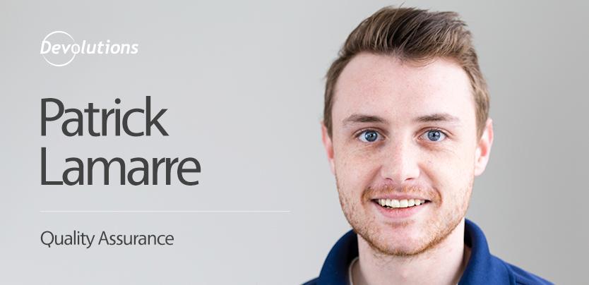 New Employee Spotlight: Patrick Lamarre, QA Specialist