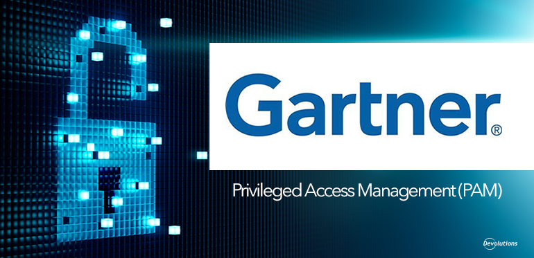 Devolutions Listed by Gartner in Privileged Access Management Market Guide