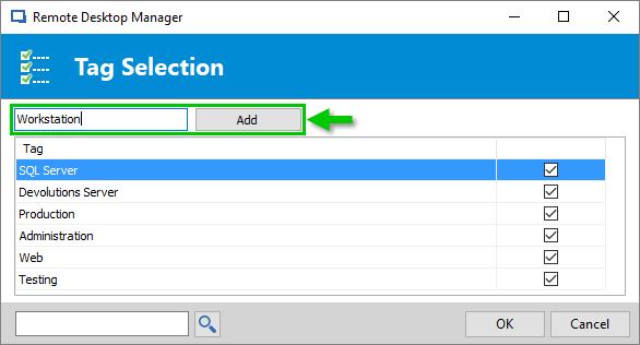 Remote Desktop Manager Tag selection