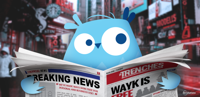 BIG NEWS: Wayk Now Is FREE for Business Use!