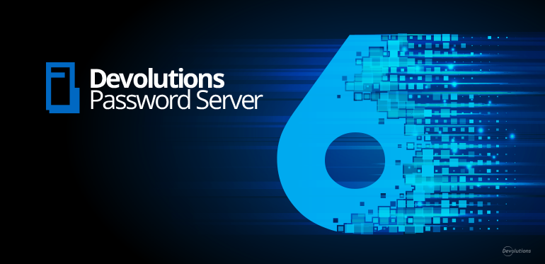 New Devolutions Password Server Version 6