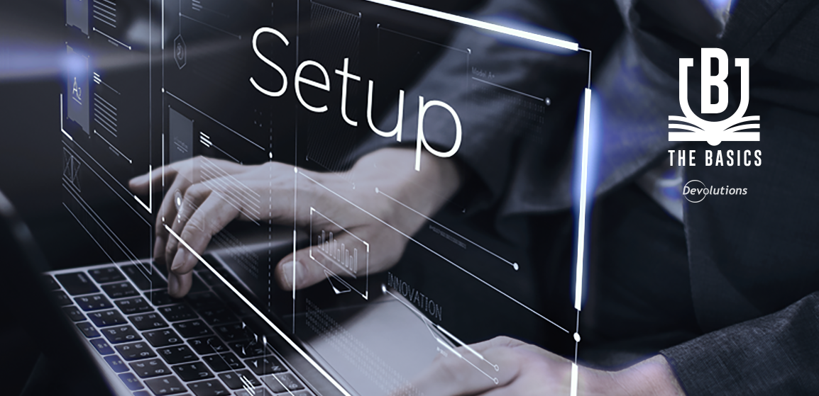 Remote Desktop Manager Basics: How to Set Up a Security Provider