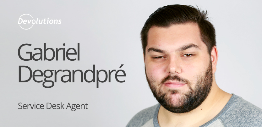 New Employee Spotlight: Gabriel Degrandpré, Service Desk Agent