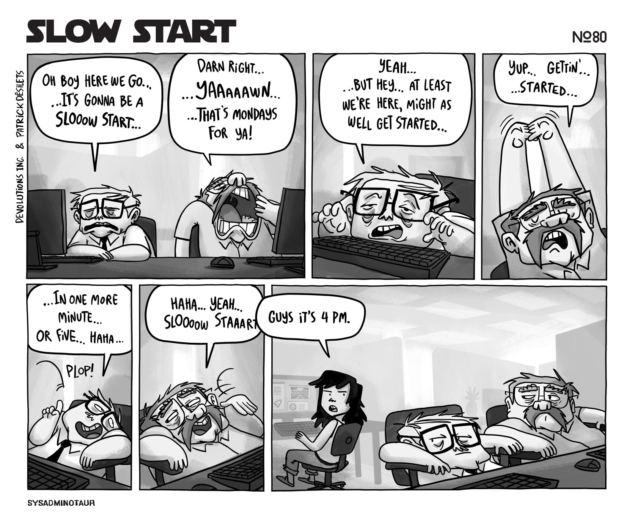 sysadminotaur 080 slow start