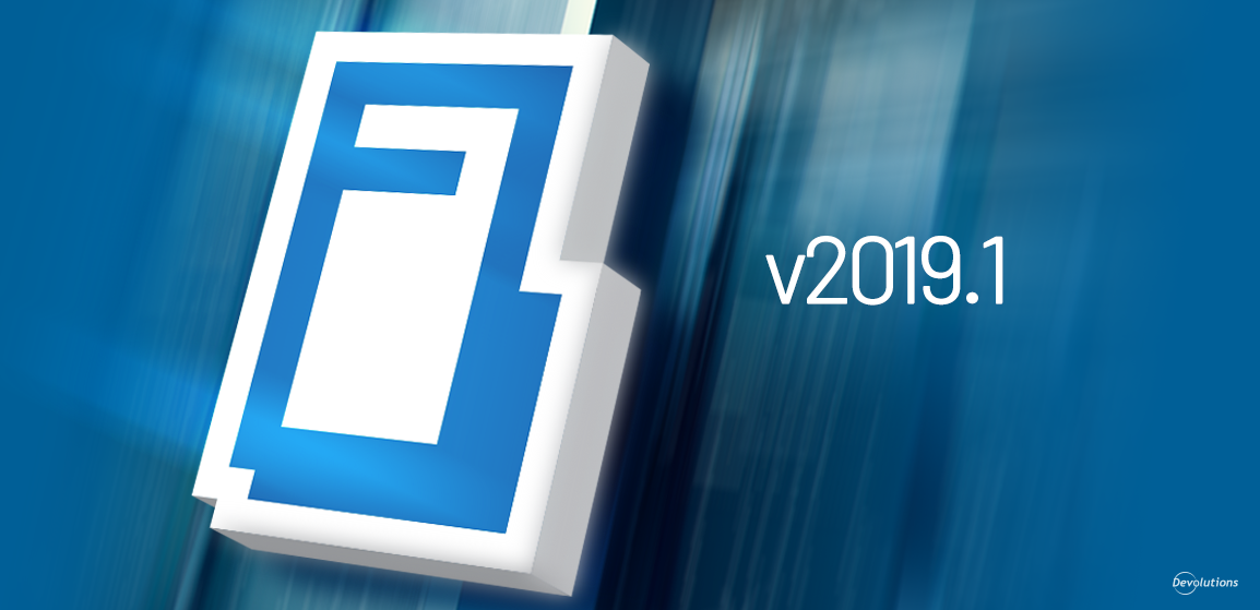 [NEW RELEASE] Devolutions Password Server 2019.1