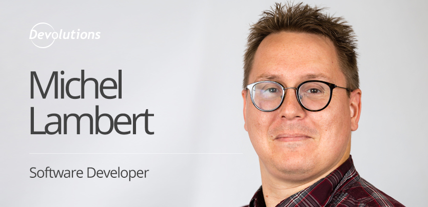 New Employee Spotlight: Michel Lambert, Software Developer