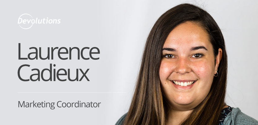 New Employee Spotlight: Laurence Cadieux, Marketing Coordinator