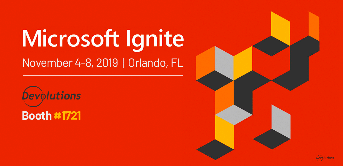 Come Meet Us at Microsoft Ignite!