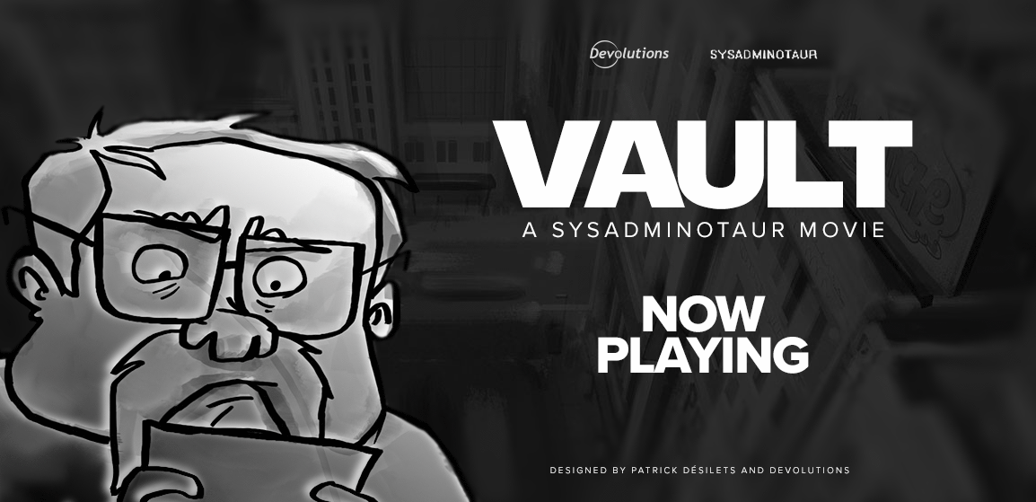 Sysadminotaur-Vault-Movie-NowPlaying