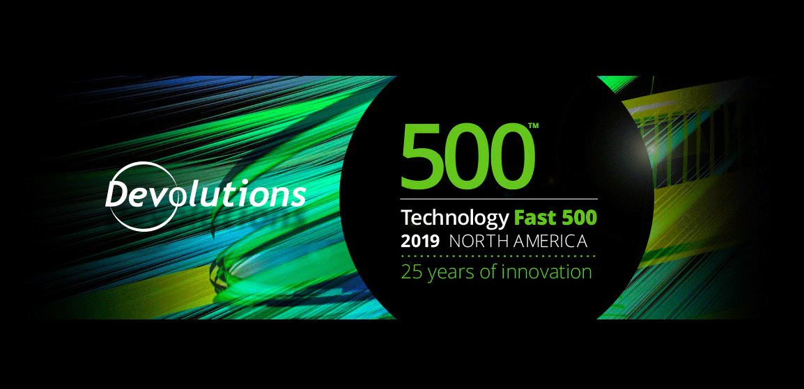 [NEWS] Devolutions Named to Deloitte's 2019 Technology Fast 500™