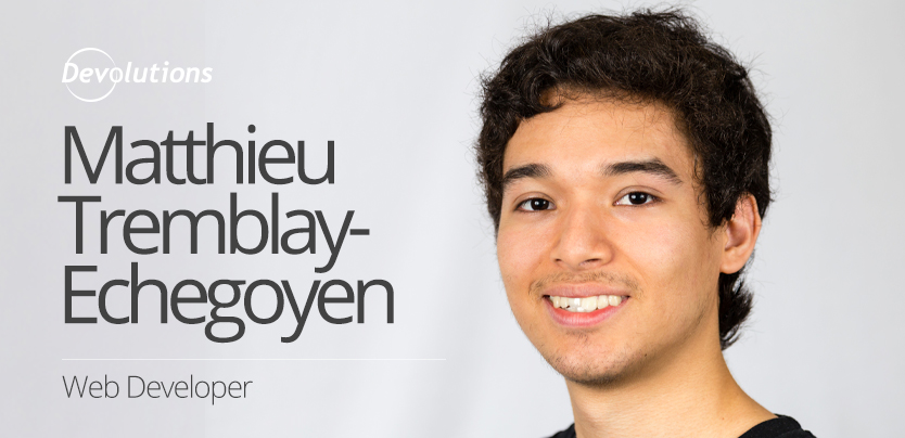 New Employee Spotlight: Matthieu Tremblay-Echegoyen, Web Developer