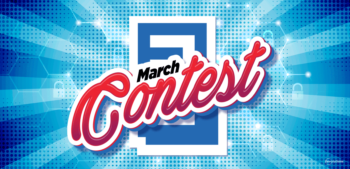 March-Contest-Try-Devolutions-Password-Server