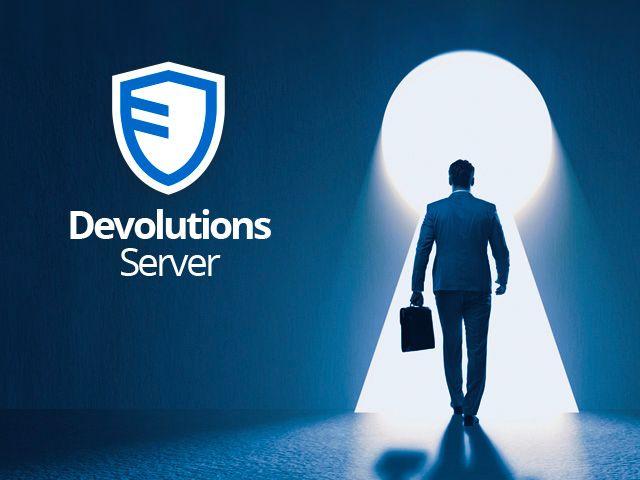WEBINAR - Devolutions Server: Privileged Access Management Solution for SMBs