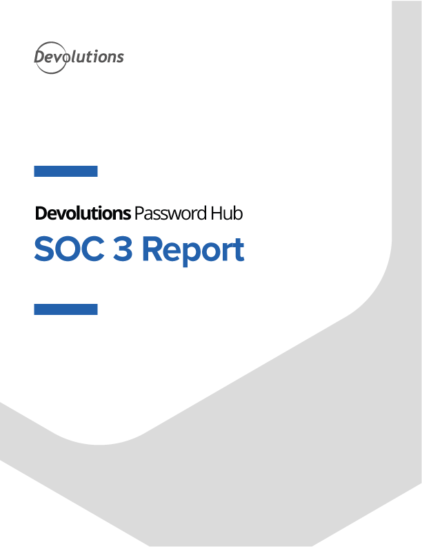 Devolutions Password Hub SOC 3 Report