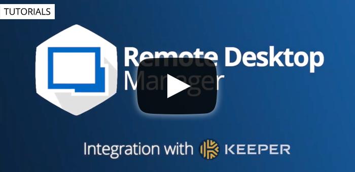 Product Overview of Devolutions Remote Desktop Manager