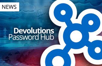 [COVID-19] Devolutions Password Hub Free Trial Extended to 90 Days