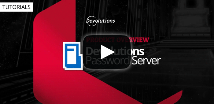 Devolutions Privileged Access Management