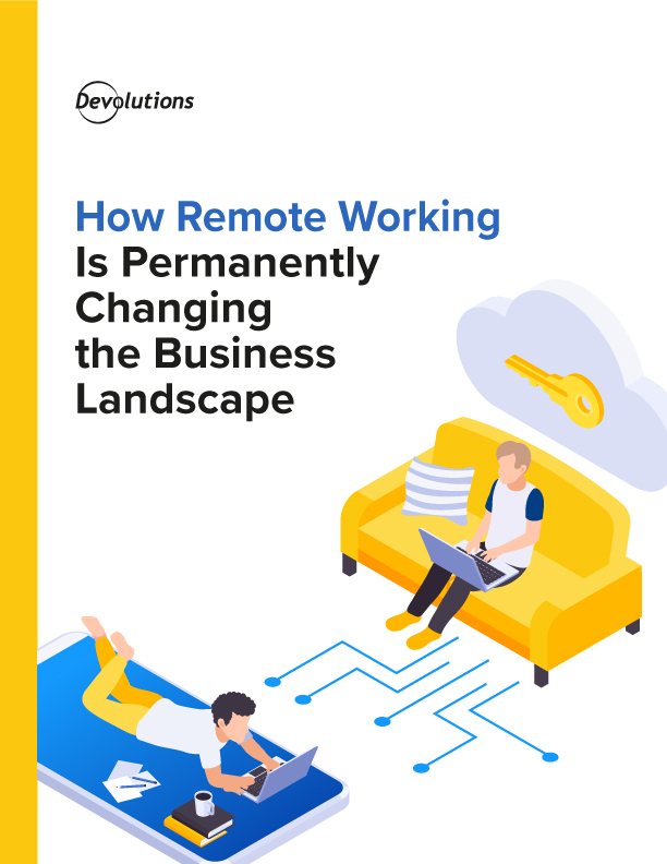How Remote Working Is Permanently Changing the Business Landscape