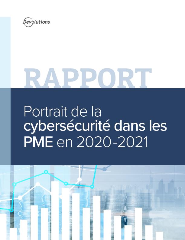 Rapport - Portrait de la cybersécurité dans les PME en 2020-2021