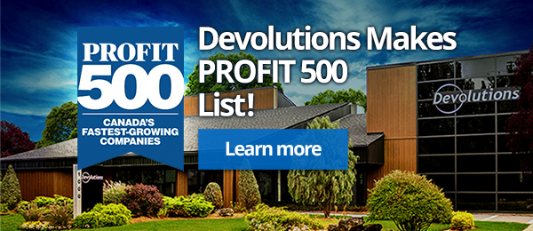 Devolutions Makes PROFIT 500 List!
