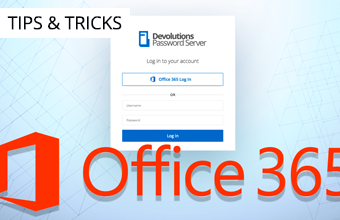 Office 365 Authentication with Devolutions Password Server